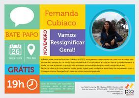 Bate Papo do Pto Rio :: Fernanda Cubiaco