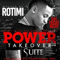 THIS FRIDAY :: ROTIMI POWER TAKEOVER HOSTED BY BIG...