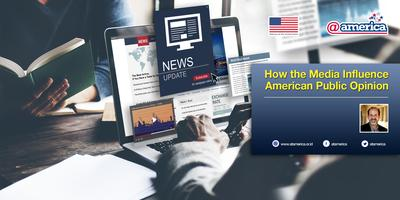 How the Media Influence American Public Opinion