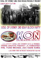 SOUL OF SYDNEY 2ND B'DAY BLOCKPARTY: w/ DJ KON (Kon &...