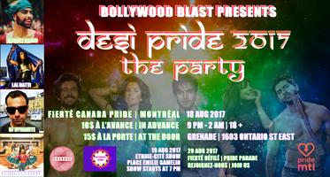DESI Pride Montreal 2017 Presented by Bollywood Blast