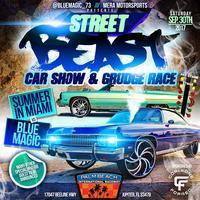 STREET BEAST CAR SHOW AND DRAG RACE