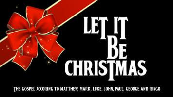 Let It Be Christmas 2013 - Dec 20