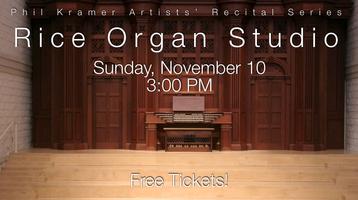 Rice Organ Studio -  in Recital