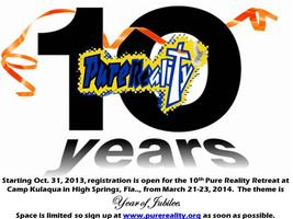 Pure Reality 10th Annual Retreat Registration is open...