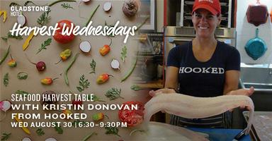 Harvest Wednesdays Seafood Feast with Kristin Donovan f...