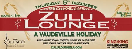 Zulu Lounge: A Vaudeville Holiday