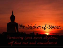 The Wisdom of Women: Honouring your inner rhythms,...