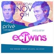 PRIVÉ Saturdays Presents ::EC Twins :: Saturday...