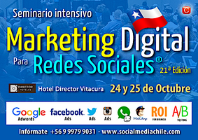 Seminario Marketing Digital para Redes Sociales - Chile 21ª Edición - Octubre 2017