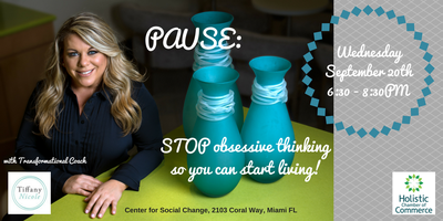 PAUSE: STOP Obsessive Thinking So You Can Start LIVING