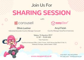 EasyParcel Indonesia Sharing Session with Carousell Ind...