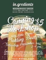 Canning Workshop with Kate Payne: Pickling Beets!