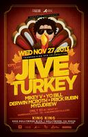 Jive Turkey | Thanksgiving Eve Celebration at King King