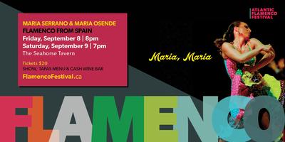 Maria, Maria - 2017 Atlantic Flamenco Festival