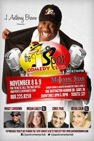 J ANTHONY BROWN PRESENTS THE J SPOT COMEDY CLUB...