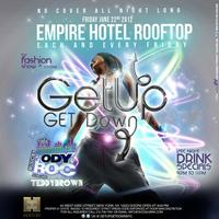 6/22/12 - Get Up Get Down Fridays @ The Empire Hotel Rooftop