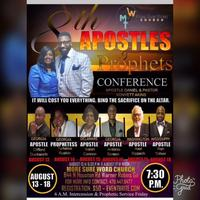 8th ANNUAL APOSTLE AND PROPHETS CONFERNCE