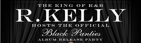 "SAT.11.30 R.KELLY @ THE VENUE FOR HIS ""BLACK PANTIES""..."