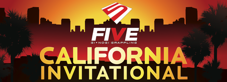 FIVE GI.NOGI GRAPPLING CALIFORNIA INVITATIONAL