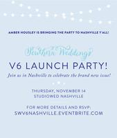 Southern Weddings V6 Satellite Launch Party