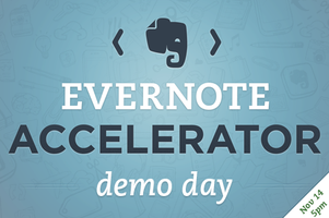 Evernote Accelerator - DEMO DAY