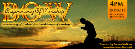 BOW: The Beginning Of Worship