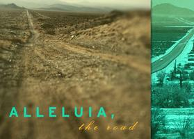"A new performance piece ""Alleluia, The Road"" by Luis..."