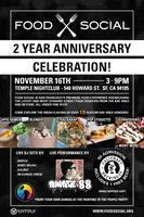 Food Social 2 Year Anniversary Celebration- San...