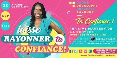 Laisse Rayonner Ta Confiance