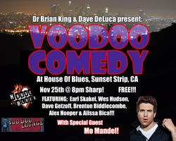 VooDoo Comedy at the House of Blues LA!!!