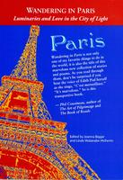 Wandering in Paris: Luminaries and Love in the City of...