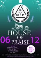 House Of Praise With Obert Masivisa, FaithChild +...