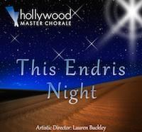 "Hollywood Master Chorale presents ""This Endris Night"""