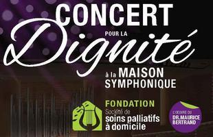 Concert pour la Dignité à la Maison Symphonique