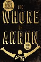 Scott Raab Presents The Whore of Akron