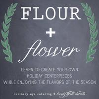 Flour and Flower Workshop - November