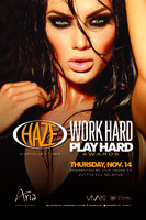 Work Hard, Play Hard at HAZE Nightclub