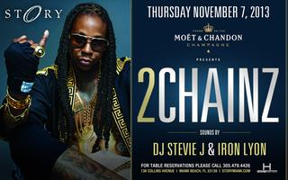 VIP packages for 2 Chainz party at story
