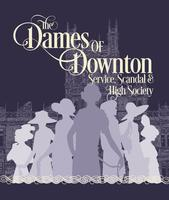 Dames of Downton