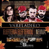 VARELADIKO at Studio Square Thanksgiving Eve 2013