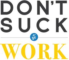 Don't Suck at Work, LLC logo