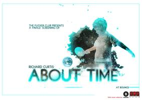 the flicker club presents About Time + Richard Curtis...