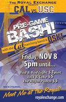 CAL vs USC Pre-Game BASH!!