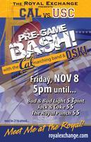 CAL vs USC Pre-Game BASH!!
