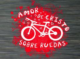 """Bicicletada """"Amor de Cristo sobre Ruedas"""""""