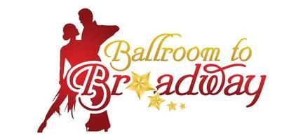 Ballroom to Broadway