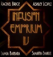 Infusion Emporium IV