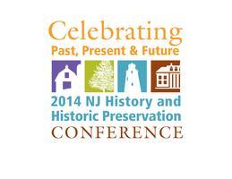 Celebrating Past Present & Future: 2014 NJ History &...