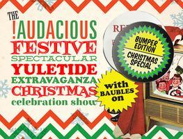 Christmas at !Audacious